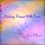 Making Peace With Fear