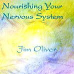 Nourishing Your Nervous System